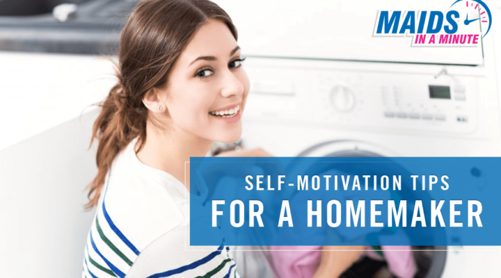 Maids-in-a-Minute-Self-motivation-tips-for-a-Homemaker