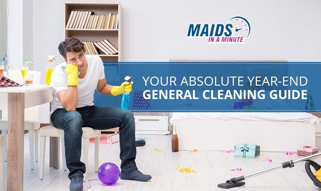 Your-Absolute-Year-End-General-Cleaning-Guide