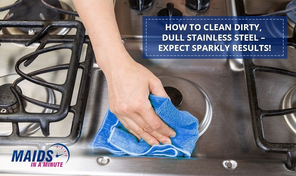 How-to-Clean-Dirty-Dull-Stainless-Steel-–-Expect-Sparkly-Results