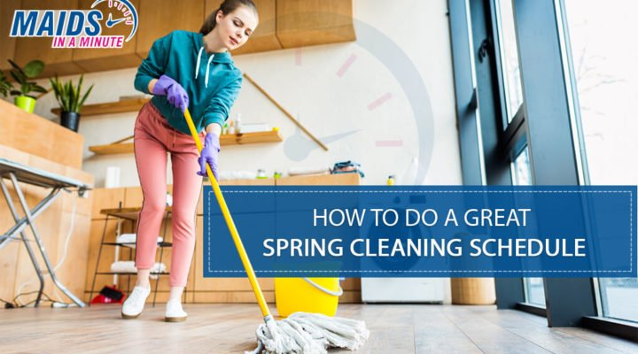 How to do a great spring cleaning schedule