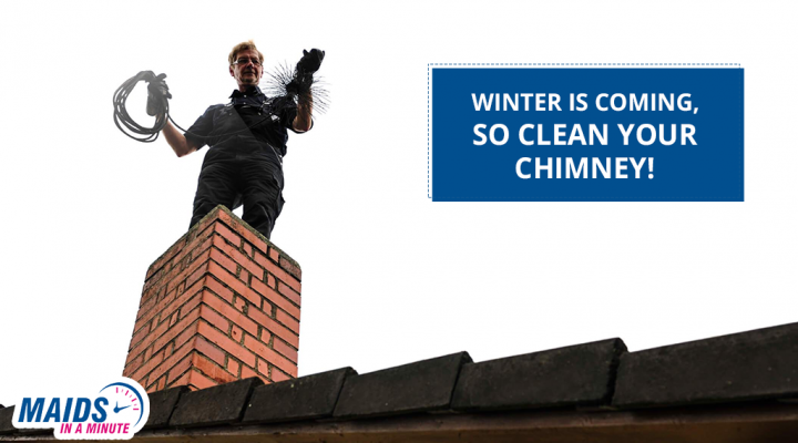 Winter is Coming, So Clean Your Chimney! - Maids In A Minute