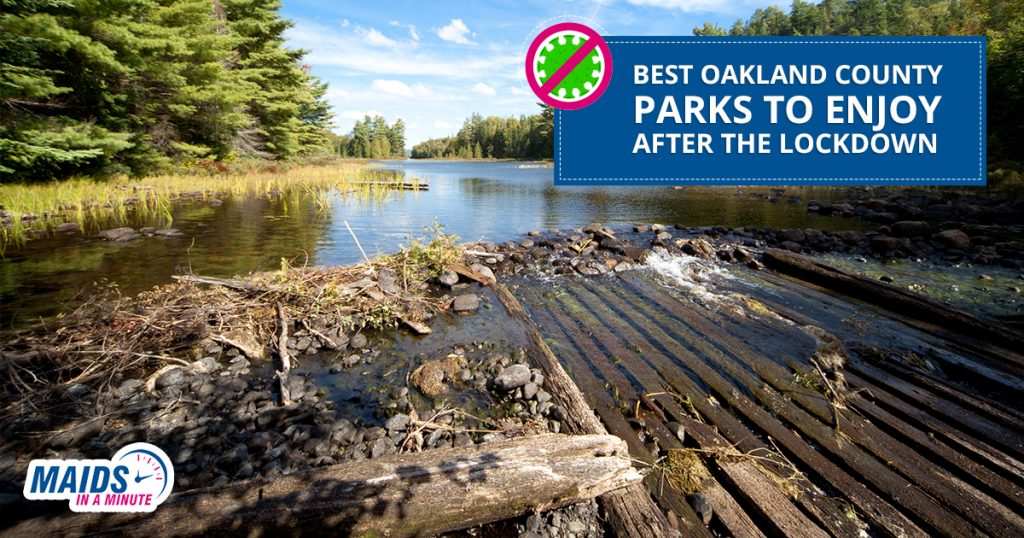 Maids In A Minute - Best Oakland County Parks To Enjoy After The Lockdown