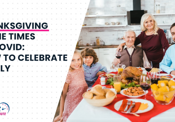 Thanksgiving In the Times of COVID How to Celebrate Safely